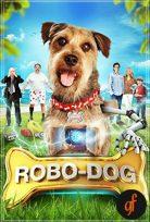 Robot Köpek izle Robo-Dog 2015 Full izle