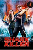 Köbekbalığı Avcısı 2015 izle Shark Killer TR Dublaj