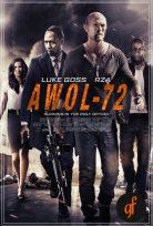 Awol 72 Full izle Awol 72 Türkçe Dublaj izle