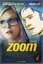 Zoom Full izle Zoom Türkçe Dublaj izle 2015
