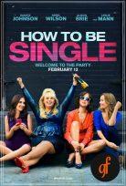 Bekar Yaşam Kılavuzu izle – How to Be Single 2016