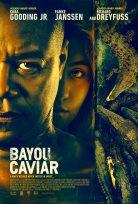 Bayou Caviar 2018 İzle