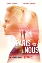 Paris est à nous 2019 İzle